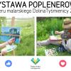 Wystawa poplenerowa Doliny Tyśmienicy 2017