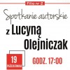 Spotkanie z Lucyną Olejniczak