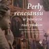 Prezentacja książki Renesans lubelski w powiecie radzyńskim