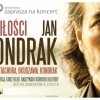 Koncert O miłości Jana Kondraka