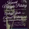Koncert Muzyki Polskiej w ramach XXIX Dni Karola Lipińskiego