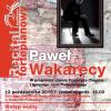Recital Pawła Wakarecego