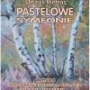 Wernisaż Pastelowe Symfonie Urszuli Pietras