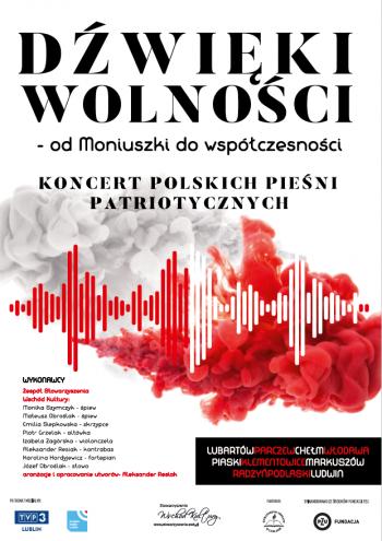Koncert Dżwieki Wolności od Moniuszki do Współczesności.