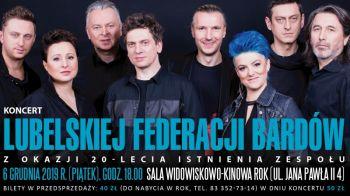 Koncert z okazji 20-lecia istnienia Lubelskiej Federacji Bardów.