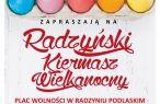 Radzyński Kiermasz Wielkanocny