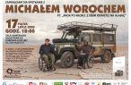 Spotkanie z podróżnikiem Michałem Worochem