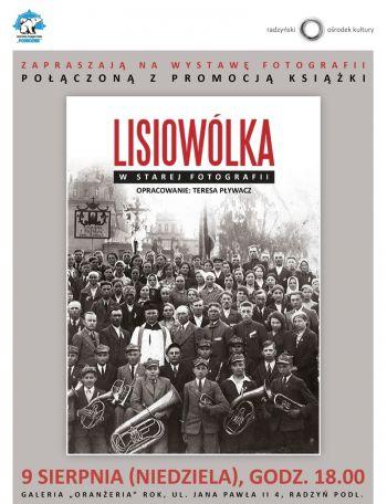 Wystawa Lisiowólka w starej fotografii
