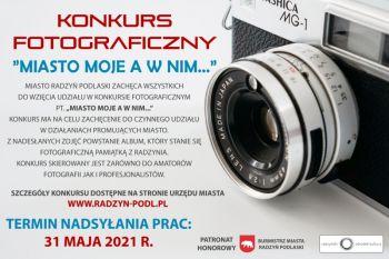 """Konkurs fotograficzny """" Miasto moje a w nim... """""""