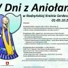30 Wrz. 2015 : IV Dni z Aniołami w Radzyńskiej Krainie Serdeczności