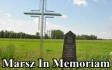 03 Cze. 2019 : Marsz In Memoriam do Uroczyska Baran