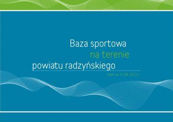 Baza sportowa na terenie Powiatu Radzyńskiego