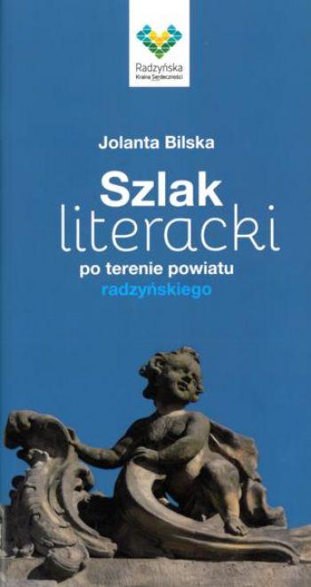 Szlak literacki po terenie powiatu radzyńskiego